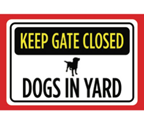 Keep Gate Closed Dogs In Yard Print Yellow Black Red White Print Picture Symbol Notice Caution Warning Outdoor Fence S Fence Warning Sign