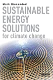 Sustainable Energy Solutions for Climate Change, Diesendorf, Mark, 0415706149