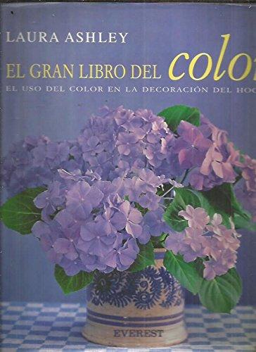 Descargar Libro El Gran Libro Del Color: Cómo Usar El Color Para Decorar Su Hogar Laura Ashley