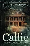 Callie (The Bayou Hauntings) (Volume 1)