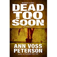 Dead Too Soon: A Thriller (Val Ryker series Book 3)