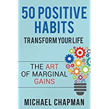 Positive Thinking: 50 Positive Habits to Transform you Life: Positive Thinking, Positive Thinking Techniques, Positive Energy, Positive Thinking, Positive ... Positive Thinking Techniques Book 1)