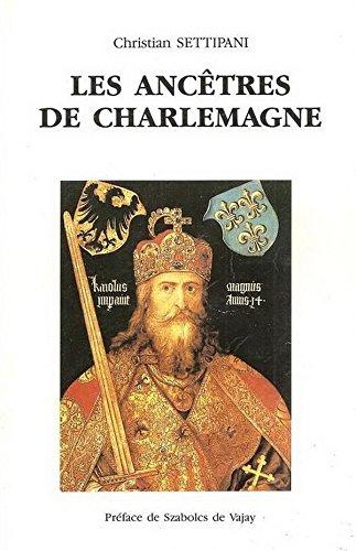 Les Ancêtres de Charlemagne Settipani