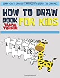 img - for How to Draw Books for Kids: Learn How to Draw Cute Animals with Step by Step Drawing book / textbook / text book