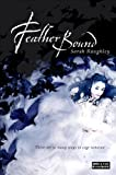 Feather Bound, Sarah Raughley, 1908844906