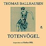 Totenvögel   Thomas Ballhausen