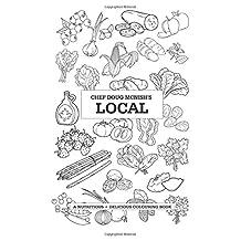 Chef Doug McNish's Local: A Nutritious + Delicious Colouring Book