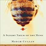 A Slight Trick of the Mind | Mitch Cullin