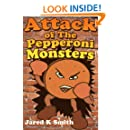 Attack Of The Pepperoni Monsters