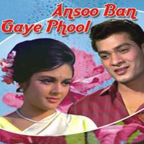 Aansoo Ban Gaye Phool (1969) (Hindi Film / Bollywood Movie / Indian Cinema - Raj Ban
