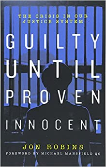 Descargar Con Torrents Guilty Until Proven Innocent: The Crisis In Our Justice System PDF