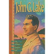 John G. Lake REV