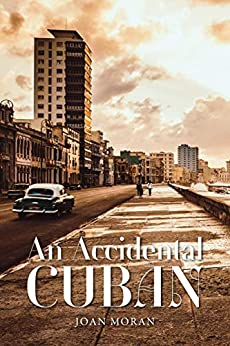 An Accidental Cuban by [Moran, Joan]