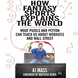 How Fantasy Sports Explains the World Audiobook