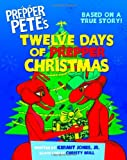 Prepper Pete's Twelve Days of Prepper Christmas, Kermit Jones, 1624870147