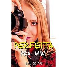 Perfeita Pra Mim