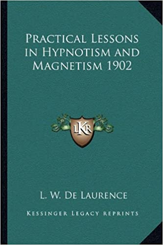Book Practical Lessons in Hypnotism and Magnetism 1902