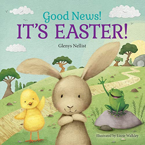Good News! It's Easter! (Our Daily Bread for Kids Presents) -