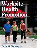 img - for Worksite Health Promotion - 2nd Edition book / textbook / text book