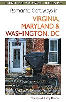 Romantic getaways in virginia maryland for Washington dc romantic weekend getaways