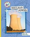 Nuclear Power (Explorer Library: Language Arts Explorer)