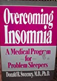 Overcoming Insomnia, Donald R. Sweeney, 0399134050