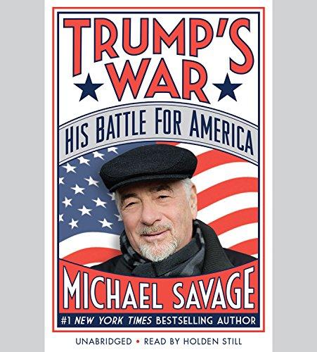 Trump's War: His Battle for America