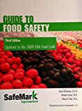 SuperSafeMark Guide to Food Safety, David McSwane and Richard Linton, 0981990304