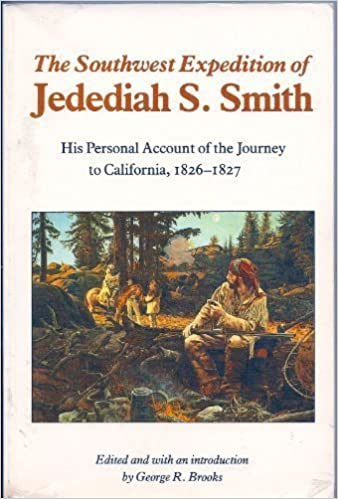 ??FULL?? The Southwest Expedition Of Jedediah Smith: His Personal Account Of The Journey To California, 1826-1827. soyuducu General science Learn noqueo Ingrese codigos