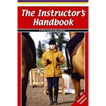 The Instructor's Handbook by Pony Club (2010-04-30)