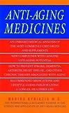 Anti-Aging Medicines by Dr Marios Kyriazis (2005-01-04)