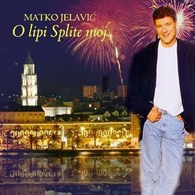 Amazon.com: O Lipi Splite Moj (Instrumental): Matko Jelavic: MP3 Downloads