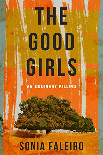 Book Cover: The Good Girls: An Ordinary Killing