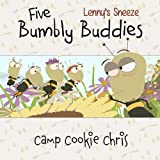 Five Bumbly Buddies: Lenny's Sneeze (Green River Books) (Volume 3)