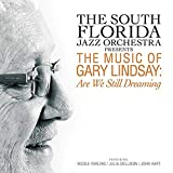 Presents The Music Of Gary Lindsay: Are We Still Dreaming