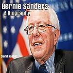 Bernie Sanders: A Biography | David Kaspar