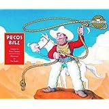 Pecos Bill (Rabbit Ears: A Classic Tale (Spotlight))