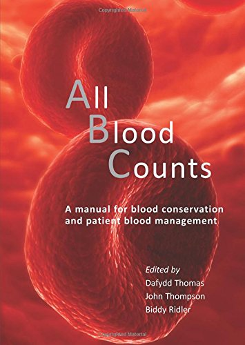 All Blood Counts: A Manual for Blood Conservation and Patient Blood Management by imusti