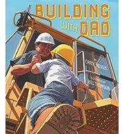 [ [ [ Building with Dad [ BUILDING WITH DAD…