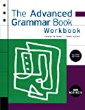 img - for The Advanced Grammar Workbook book / textbook / text book