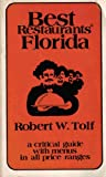 Best Restaurants, Florida, Robert W. Tolf, 0892861320