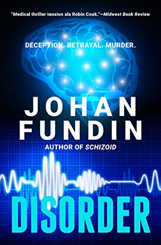 Disorder: A thriller of both spine-chilling terror and emotional power by [Fundin, Johan]
