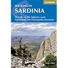 Walking in Sardinia: 50 walks in Sardinia's Mountains