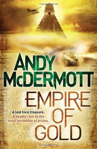 Empire of Gold (Wilde/Chase 7) by Andy McDermott (26-May-2011) Paperback