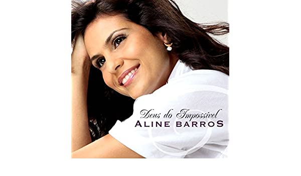 Deus do impossível | antonio barros – download and listen to the album.
