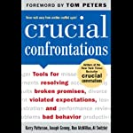 Crucial Confrontations | Kerry Patterson,Joseph Grenny,Ron McMillan,Al Switzler