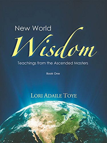 Master World Map - New World Wisdom, Book One: Teachings from the Ascended Masters (New World Wisdom Series)