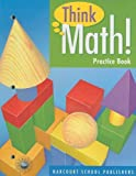 Think Math! Practice Book, Grade 3, HARCOURT SCHOOL PUBLISHERS, 0153424958