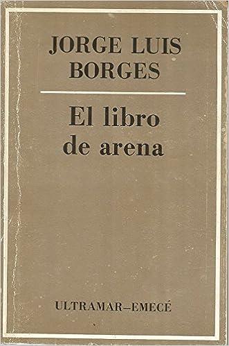El libro de arena Obras completas, volúmenes individuales ...