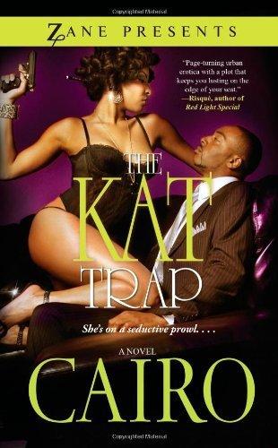 Novella Trap Cover - The Kat Trap: A Novel (Zane Presents) by Cairo (2011) Mass Market Paperback